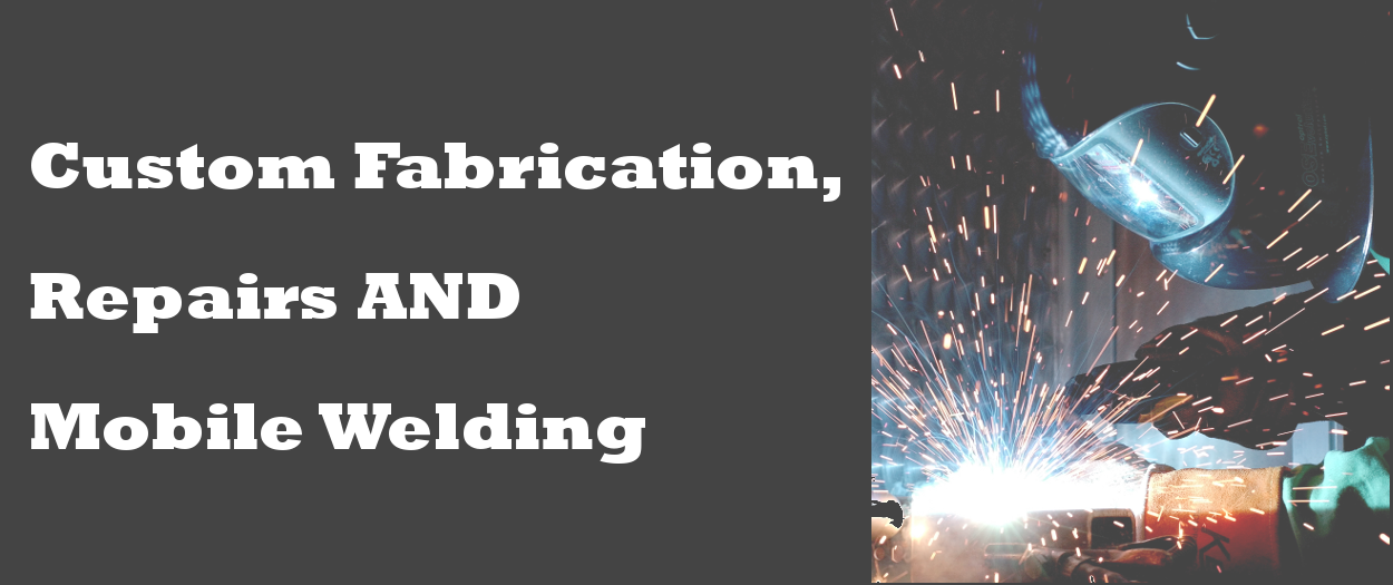 Welcome to Welding In A Flash – Custom Fabrication, Repairs and